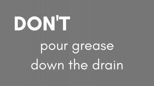 Dont Pour Grease Down the Drain