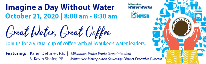 Great Water, Great Coffee: Milwaukee Imagine a Day Without Water