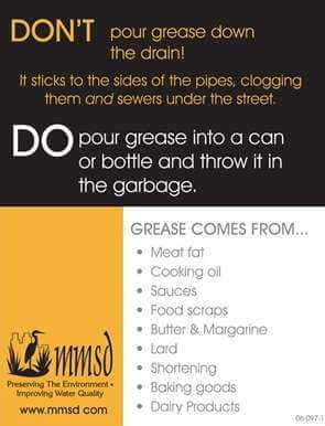Don't pour Oils and Grease down the drain